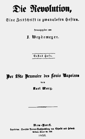 The Eighteenth Brumaire of Louis Napoleon - 1852 publication in Die Revolution