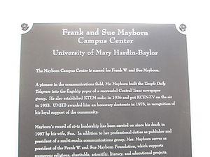 Frank W. Mayborn - The Mayborn plaque at the University of Mary Hardin-Baylor in Belton, Texas