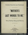 Mother's last words to me (NYPL Hades-446532-1152879).tiff