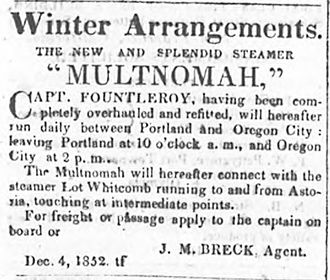 Multnomah (sidewheeler 1851) - Advertisement for Multnomah on run from Portland to Oregon City, published December 2, 1852.