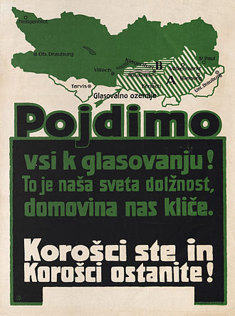 """Carinthian plebiscite, 1920 - Poster in Slovene (""""Let us go and vote! It is our sacred duty, our homeland is calling us. You are Carinthians, and you should remain Carinthians!""""), featuring zones A and B"""