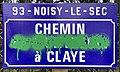 Plaque Chemin Montreuil Claye - Noisy-le-Sec (FR93) - 2021-04-16 - 1.jpg