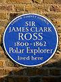 SIR JAMES CLARK ROSS 1800-1862 Polar Explorer lived here.jpg