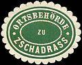 Siegelmarke Ortsbehörde zu Zschadrass W0262085.jpg