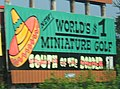 South of the Border sign 16 - Worlds -1 miniature golf.JPG