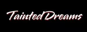 Tainted Dreams - Image: Tainted Dreams title