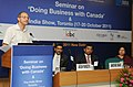 """The Joint Secretary, Ministry of Commerce and Industry, Shri Arvind Mehta addressing at the inauguration of a seminar on """"Doing Business with Canada & The India Show"""" of Toronto, Canada, in New Delhi on July 06, 2011.jpg"""