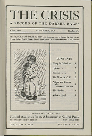 The Crisis - First Issue of The Crisis: A Record of the Darker Races, November 1910. New York: NAACP, 1910