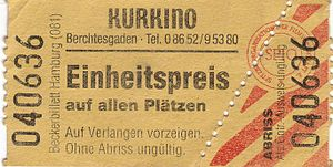 Ticket (admission) - An unseparated ticket for the Kurkino in Berchtesgaden (2005 or earlier)