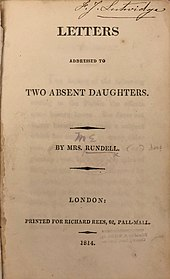 "Title page which reads, in full: ""Letters Addressed to Two Absent Daughters. By Mrs Rundell. London: Printed for Richard Rees, 62, Pall Mall. 1814."""