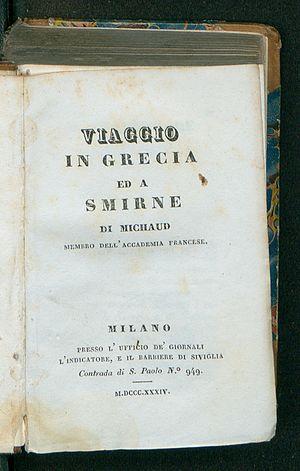 Joseph François Michaud - Viaggio in Grecia ed a Smirne, 1834