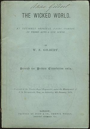 "The Wicked World - Script formerly belonging to Gilbert's mother, with her signature ""Anne Gilbert"" on the cover"