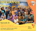 WikiAfrica Hour ep 6 Facebook post.png