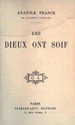 Anatole France: Les dieux ont soif