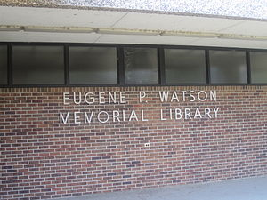 Eugene P. Watson - The Eugene P. Watson Memorial Library on the campus of Northwestern State University in Natchitoches