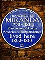 FRANCISCO DE MIRANDA 1750-1816 Precursor of Latin American Independence lived here 1802-1810.jpg