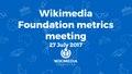 July 2017 Monthly Metrics Meeting.pdf