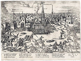 Black Legend - Maastricht, the Netherlands, the Market Square. Spanish troops raiding the city in 1576.