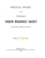 Medical Work of the Woman's Foreign Missionary Society.png