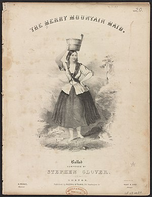 Stephen Glover (composer) - Sheet music for Glover's Merry Mountain Maid, in the collection of the Boston Public Library.