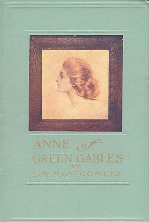 Anne of Green Gables - First edition.