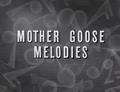 Mother Goose Melodies.png