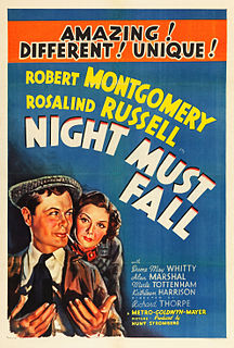 <i>Night Must Fall</i> (1937 film) 1937 film by Richard Thorpe
