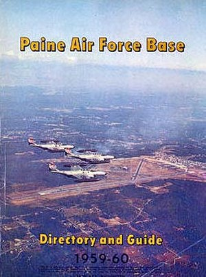 Paine Field - Paine AFB Directory, 1959–1960. Cover photo views the base from the northwest and showing a formation of three F-89 Scorpions overflying the airfield.