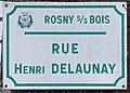 Plaque Rue Henri Delaunay - Rosny-sous-Bois (FR93) - 2021-04-15 - 1.jpg