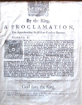 "Sir William Wyndham, 3rd Baronet - Handbill publishing the Royal Proclamation, dated 23 September 1715, for the ""discovery and apprehension of Sir William Wyndham, Baronet"""