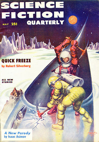 "Robert Silverberg - Silverberg's short story ""Quick Freeze"" took the cover of the May 1957 issue of Science Fiction Quarterly"
