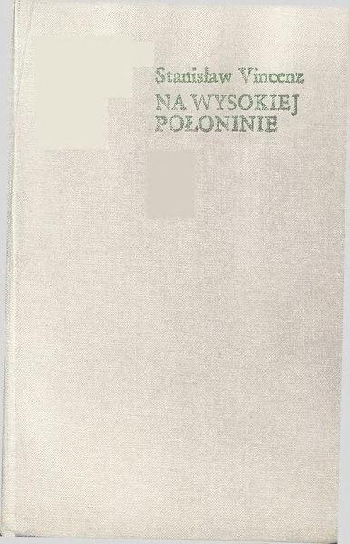 File:Stanisław Vincenz - Na wysokiej połoninie Pasmo II Księga I.djvu