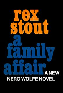 <i>A Family Affair</i> (novel) book by Rex Stout