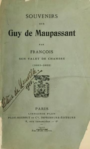 File:Tassart - Souvenirs sur Guy de Maupassant, 1911.djvu