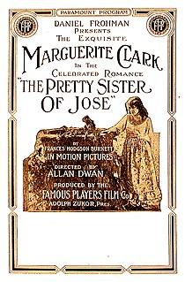 <i>The Pretty Sister of Jose</i> (1915 film) 1915 film by Allan Dwan