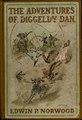 The adventures of Diggeldy Dan (IA adventuresofdigg00norwiala).pdf