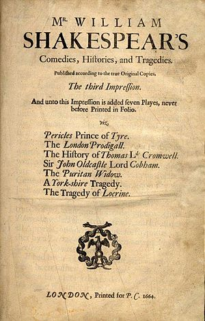 "Portrait of Anne Hathaway - The title page of the 1664 Third Folio, using the spelling of Shakespeare's name that was preferred in the English Augustan era, and which is used by Curzon. The ""7 additional plays"" mentioned in the inscription are listed here."