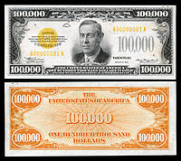 $100,000 Gold Certificate, Series 1934, Fr.2413, depicting Woodrow Wilson.