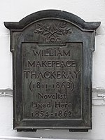 WILLIAM MAKEPEACE THACKERAY (1811-1863) Novelist Lived Here 1854-1862.jpg