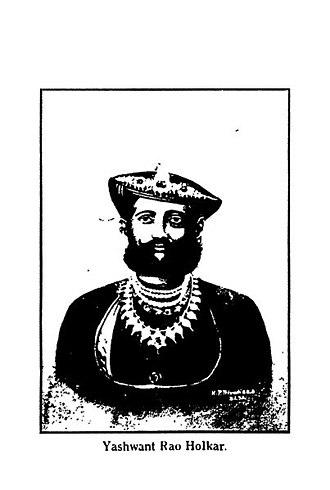 Yashwantrao Holkar - Yashwantrao Holkar was the greatest Maharaja of Holkar