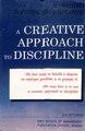 A Creative Approach to Discipline.pdf