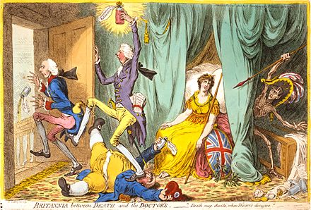 In Britannia between Death and the Doctor's (1804), Gillray caricatured Pitt as a doctor kicking Addington (the previous doctor) out of Britannia's sickroom. Britannia-between-Death-and-the-Doctors-Gillray.jpeg