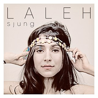 <i>Sjung</i> 2012 studio album by Laleh