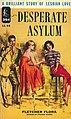 Cover of Desperate Asylum by Fletcher Flora - Cover art by Clark Hulings - Lion Library LL44 1955.jpg