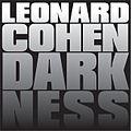 Darkness Leonard Cohen.jpg