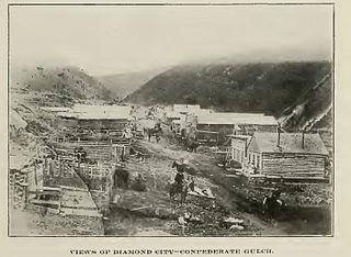 Confederate Gulch and Diamond City