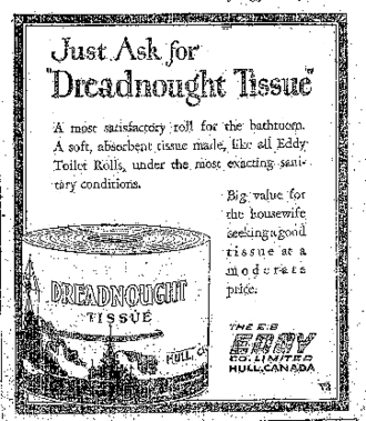 "E. B. Eddy Company - EB Eddy ""Dreadnought"" toilet tissue ad from 1927."