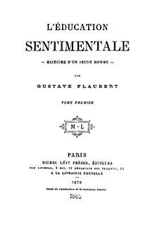 Gustave Flaubert – L'Éducation sentimentale | Quand Le Tigre Lit