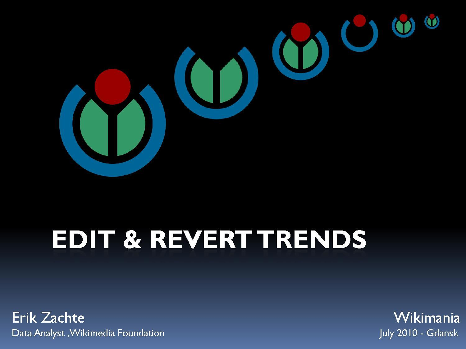 Erik Zachte, Edit and Revert Trends, Wikimania 2010.pdf