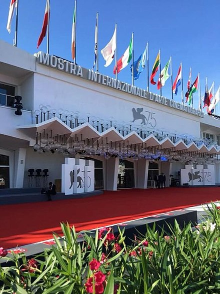 "The Venice Film Festival is the oldest film festival in the world and one of the ""Big Three"" alongside Cannes and Berlin. Festival di Venezia 2018.jpg"